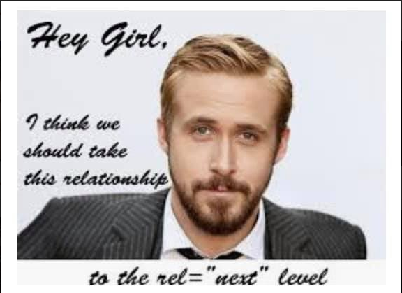 """Hey Girl, I think we should take this relationship to the rel=""""next"""" level"""