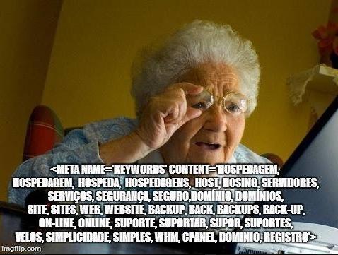 <meta nem = 'keywords' content='hospedagem, hospedagem, hospedia, hospedagens, host, hosting, servidores, serviços, segurança, seguro, domínio, domínios, site, sites, web, website, backup, back, backups, back-up, on-line, online, suporte, suportar, supor, suportes, velos, simplicidade, simples, wh, cpanel, dominio, registro>