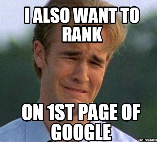 I also want to rank os 1st page of google