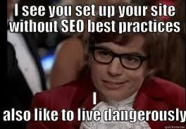 I see you set up your site without SEO best practices. I also like living dangerously